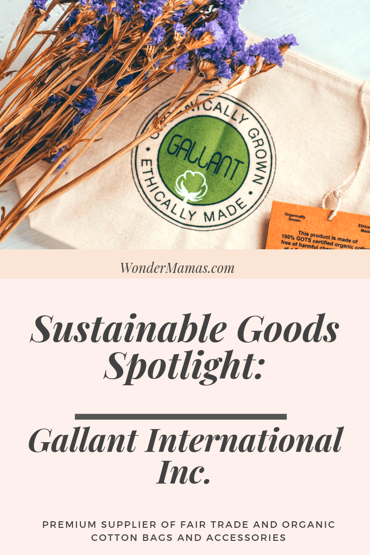 Sustainable Goods Spotlight: Gallant International Inc.