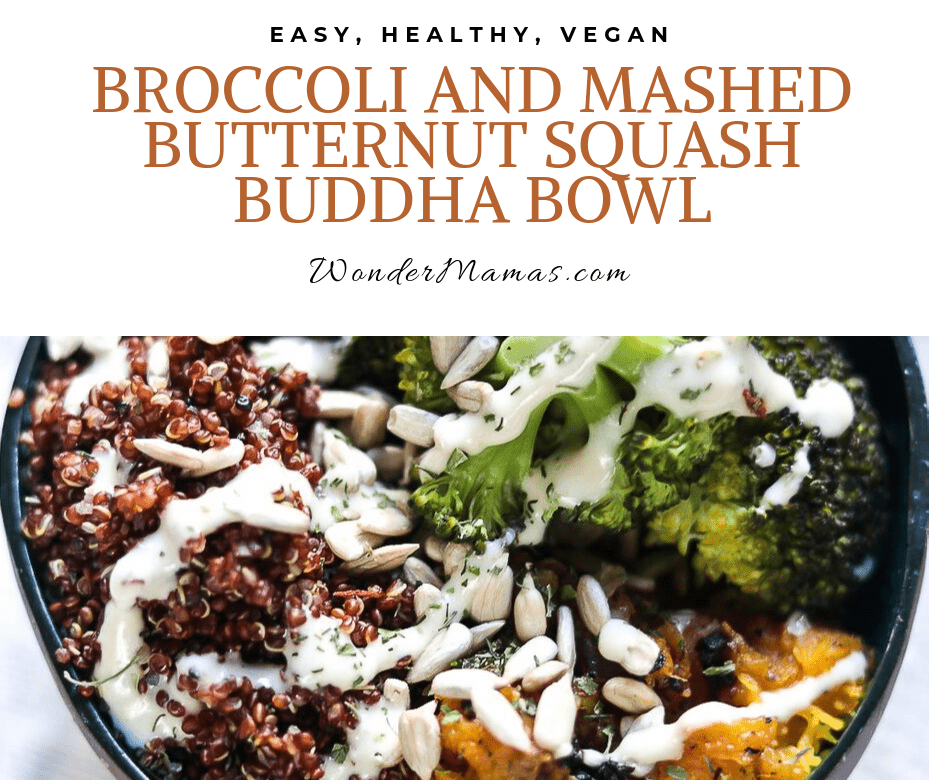 Broccoli and Mashed Butternut Squash Buddha Bowl