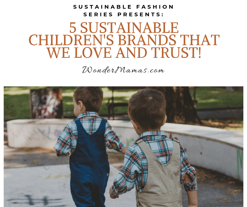 5 Sustainable Children's Brands that We Love!
