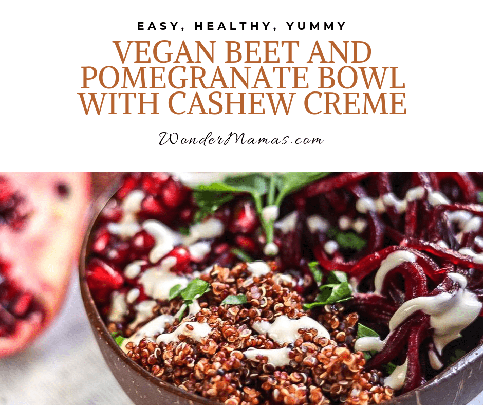 Vegan Beet and Pomegranate Bowl with Cashew Creme