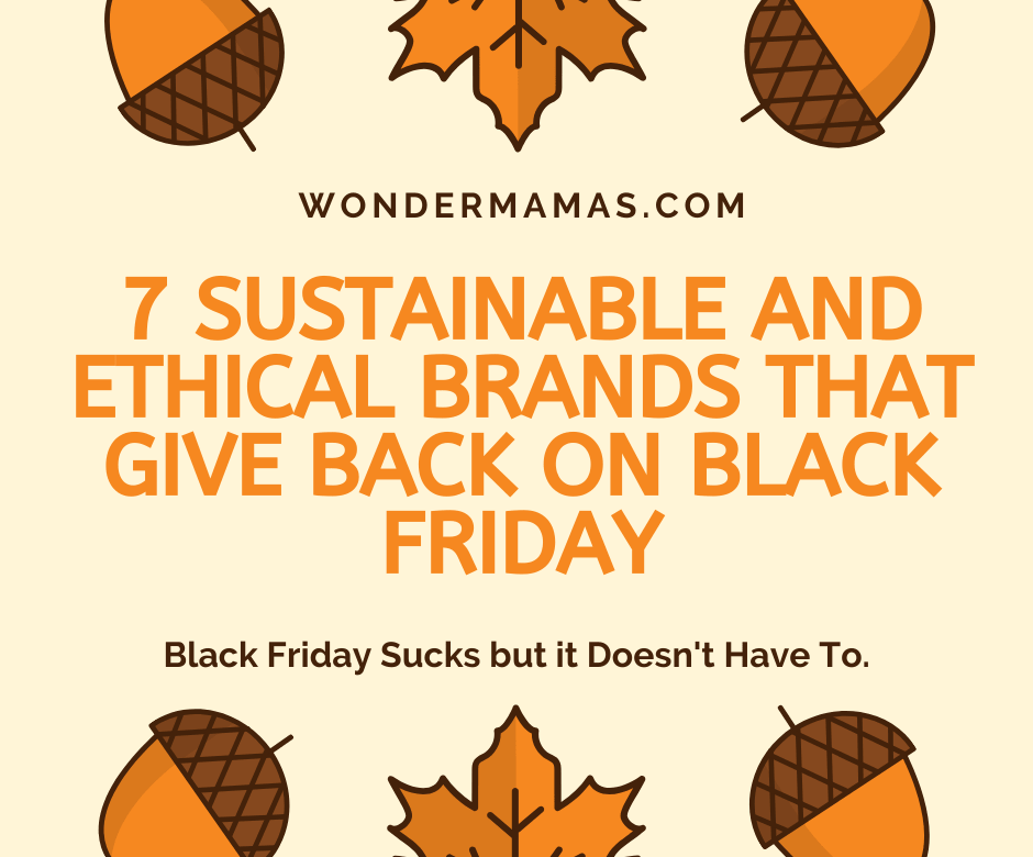 7 Sustainable and Ethical Brands That Give Back on Black Friday