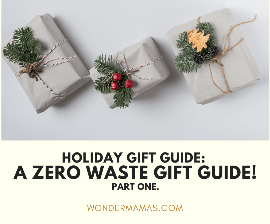 The best zero waste holiday gift guide