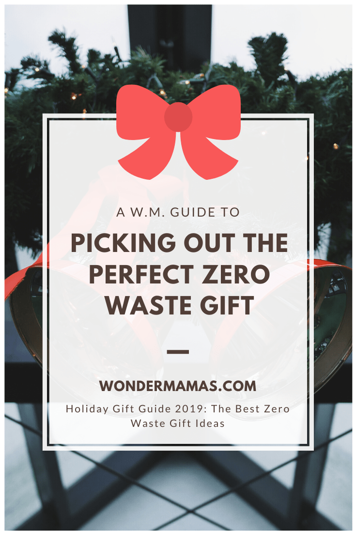 The Best Zero Waste Gift Ideas