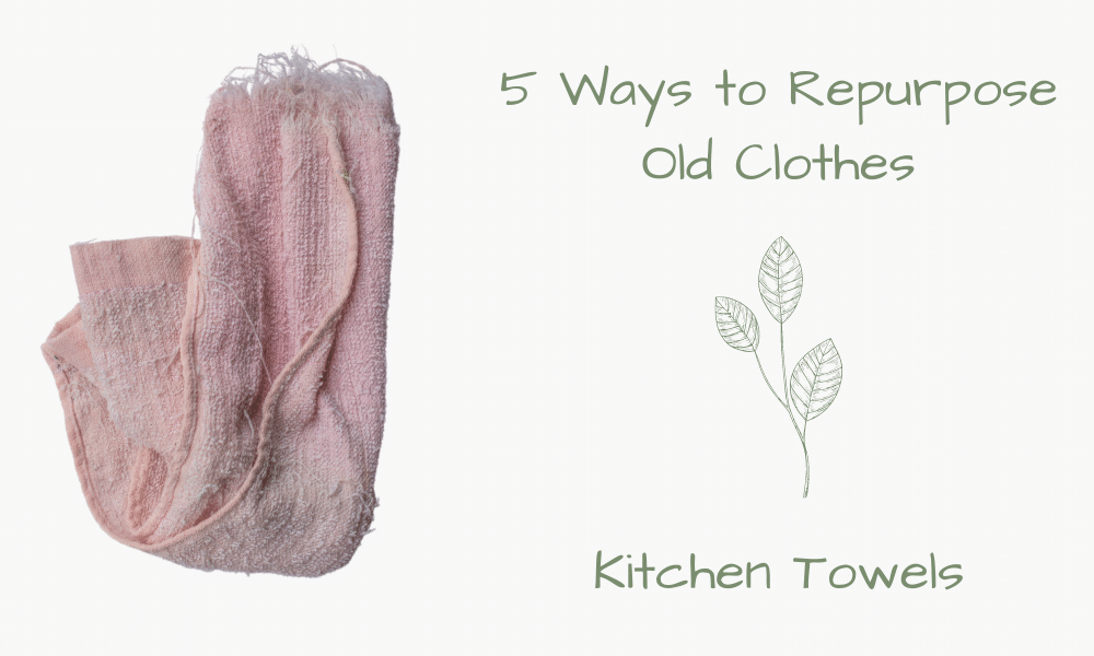 5 Ways to Repurpose Old Clothes
